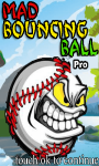 Mad Bouncing Ball Pro_ screenshot 1/3