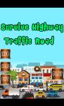 Survive Highway Traffic Road screenshot 1/1