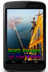 Scary Bridges In The World screenshot 1/3