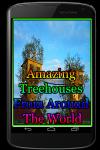 Amazing Treehouses From Around The World screenshot 1/3