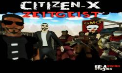Citizen-X: ZEITGEIST screenshot 6/6