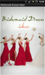 Bridesmaid Dresses Ideas screenshot 1/6