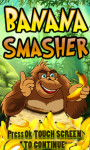 Banana Smasher – Free screenshot 1/6