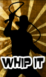 Whip ItFree screenshot 1/6
