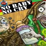 No Baby No Cry screenshot 1/4