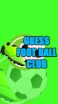 Guess FootBall Club screenshot 1/2