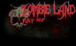 Zombie Land Game screenshot 1/6
