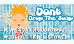 Do not Drop The Soap - Play Bubble Game w Hot Girl screenshot 4/6