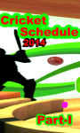 CricketSchedule Part1 2014 screenshot 1/4