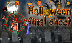 Halloween Final Shoot Android screenshot 1/3
