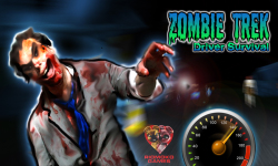 Zombie Trek Driver Survival screenshot 1/6