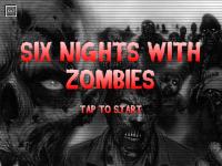 Six Nights With Zombies screenshot 1/6