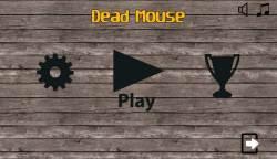 Dead Mouse screenshot 1/4
