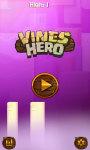 Vines Hero - Accurate focus screenshot 1/4