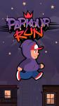 Parkour RUN - Super runner screenshot 1/3