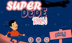 Super Dede Run screenshot 1/6