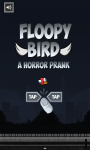 Floopy Bird - A Horror Prank screenshot 2/6