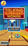 Talking Superhero Woman screenshot 2/6