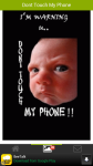 Dont Touch My Phone Wallpaper screenshot 3/6