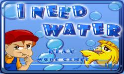 I Need Water screenshot 1/6
