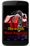 The worlds Worst Supercars of All Time screenshot 1/3
