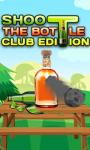 SHOOT THE BOTTLE CLUB EDITION screenshot 1/1