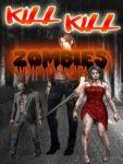 Kill Kill ZOMBIES screenshot 1/3
