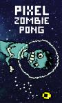 Pixel Zombie Pong Galaxy screenshot 1/4