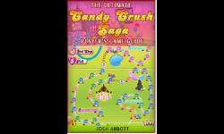 The Ultimate Candy Crush Saga Players Game Guide screenshot 1/1