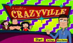 A Night In Crazyville screenshot 1/6
