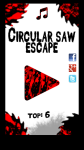 Circular saw escape screenshot 1/4