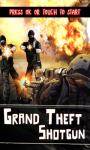 Grand Theft Shotgun screenshot 1/5
