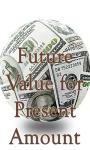 Future Value for Present Amount screenshot 1/3