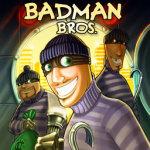 Badman Brothers screenshot 1/2
