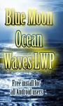 Blue Moon Ocean Waves LWP free screenshot 3/3