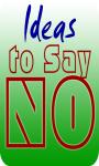 99 Ways to Say NO screenshot 1/3