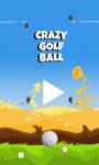 Crazy Golf Ball screenshot 1/6