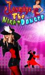 Jasmine The NIGHT DANCER screenshot 1/1