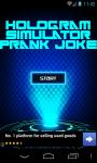 Hologram Simulator Prank Joke Free screenshot 1/3
