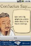 Confucius Say screenshot 1/1