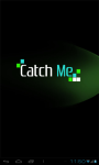 Catch me ■■ screenshot 1/4