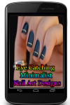 Eye Catching Minimalist Nail Art Designs screenshot 1/3