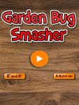 Garden Bug Smasher screenshot 1/3