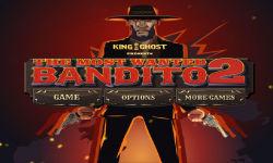 The Most Wanted Bandito 2 screenshot 1/5