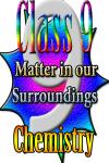 Class 9 - Matter in our Surroundings screenshot 1/3