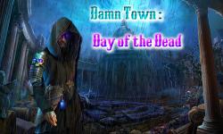 Damn Town : Day of the Dead screenshot 1/3