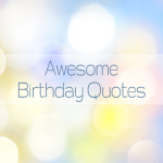 Awesome Birthday Quotes S40 screenshot 1/1