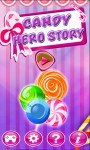 Candy Hero Story screenshot 1/6