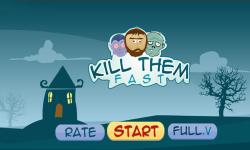 Kill them fast screenshot 1/6