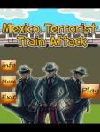 Mexico Terrorist Train Attack screenshot 1/3